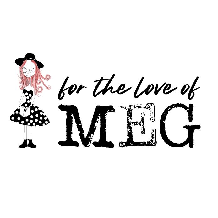 For The Love Of Meg